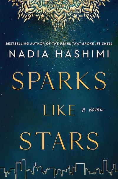 'Sparks Like Stars' by Nadia Hashimi