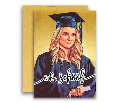 Schitt's Creek Graduation Card Ew School