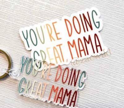 Zaewild - You're doing Great, Mama Keychain And Sticker
