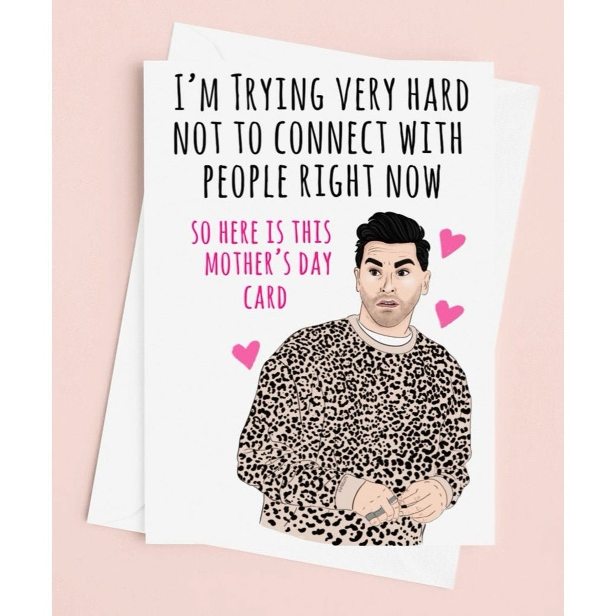 I'm Trying Really Hard Not To Connect David Mother's Day Card