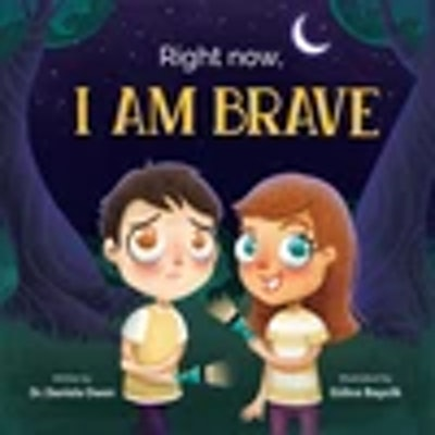 Right Now I Am Brave