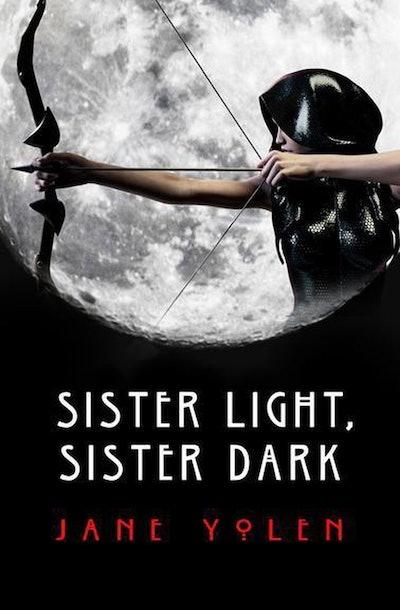 'Sister Light, Sister Dark' by Jane Yolen