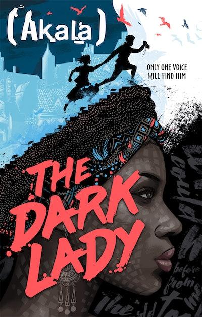 'The Dark Lady' by Akala