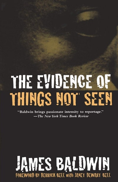 'The Evidence of Things Not Seen' by James Baldwin