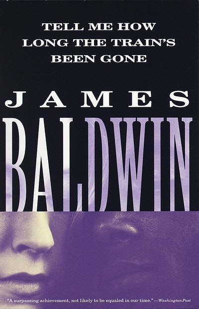 'Tell Me How Long the Train's Been Gone' by James Baldwin