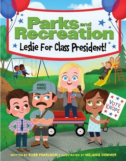The Parks & Rec children's book features tiny Leslie running for president.