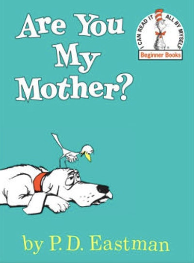 'Are You My Mother?' by P.D. Eastman