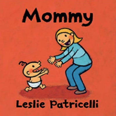 'Mommy' by Leslie Patricelli