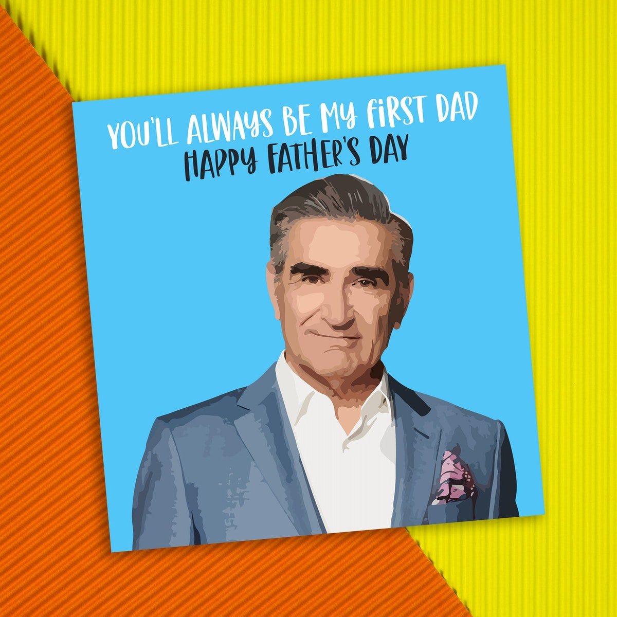 Father's Day Card: Schitt's Creek - Johnny Rose - First Dad