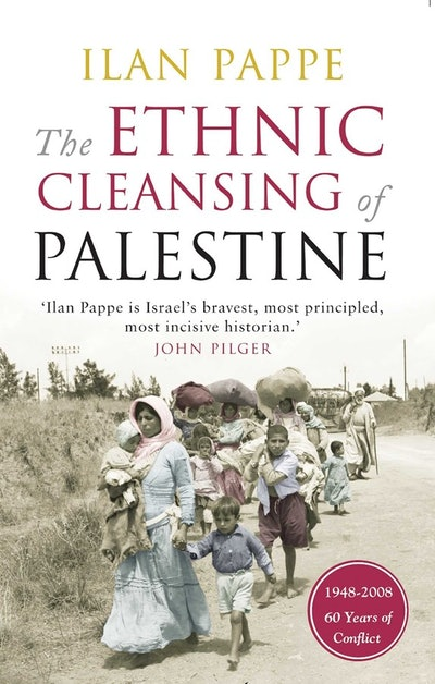 'The Ethnic Cleansing of Palestine' by Ilan Pappe
