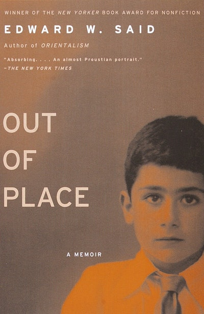 'Out of Place' by Edward W. Said