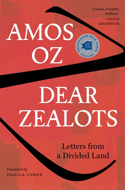 'Dear Zealots: Letters from a Divided Land' by Amos Oz