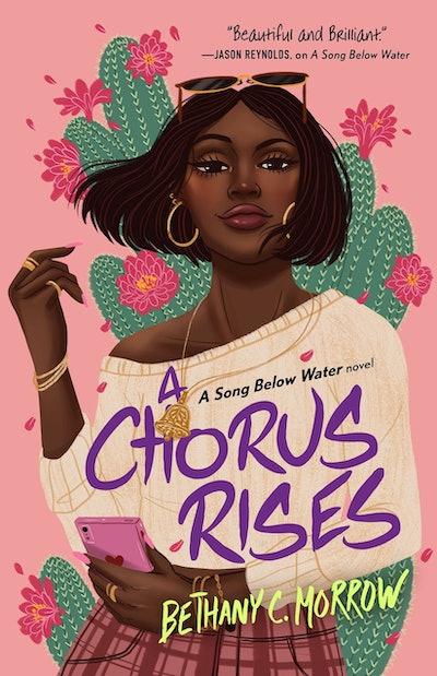 'A Chorus Rises' by Bethany C. Morrow