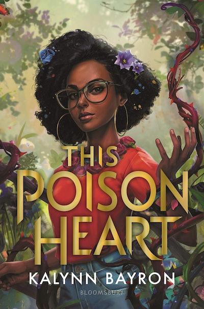 'This Poison Heart' by Kalynn Bayron