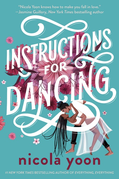 'Instructions for Dancing' by Nicola Yoon