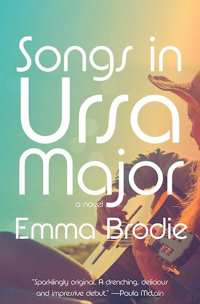 'Songs in Ursa Major' by Emma Brodie