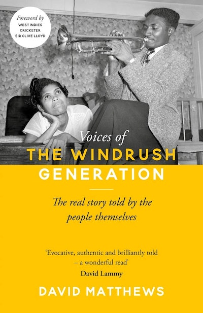 'Voices of the Windrush Generation' by David Matthews