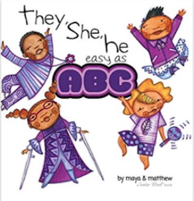 'They, She, He Easy as ABC' by Maya Christina Gonzalez