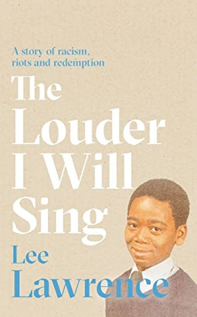 'The Louder I Will Sing' by Lee Lawrence