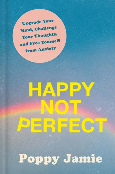 'Happy Not Perfect'