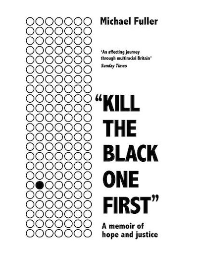'Kill The Black One First' by Michael Fuller