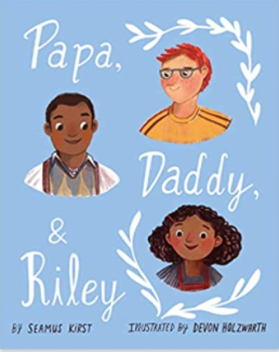 'Papa, Daddy, & Riley' by Seamus Kirst