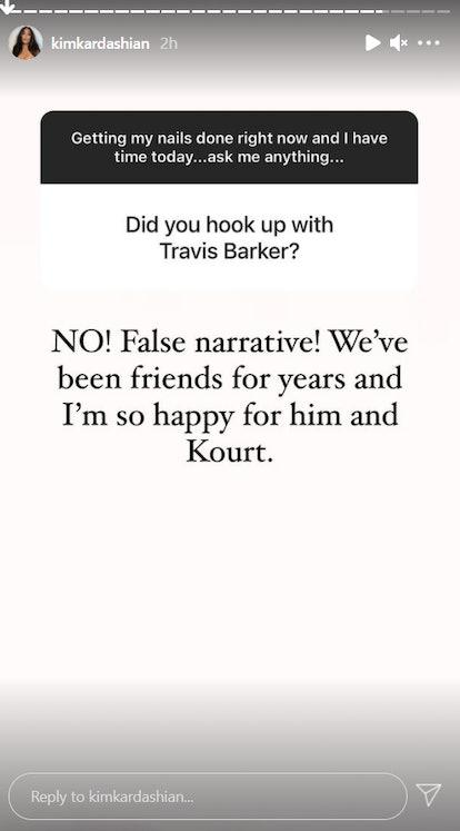 Kim Kardashian said she never cheated with Travis Barker.