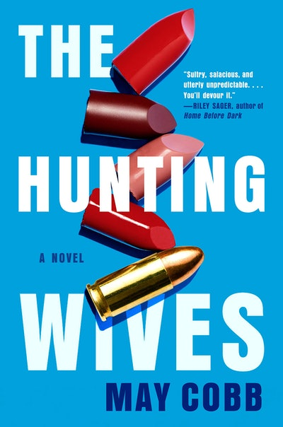 'The Hunting Wives' by May Cobb