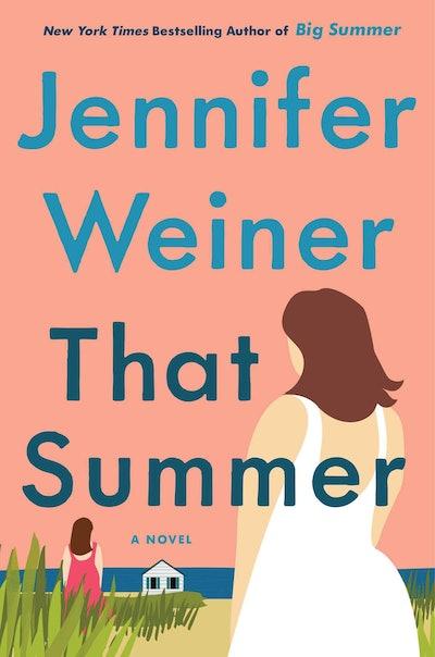 'That Summer' by Jennifer Weiner