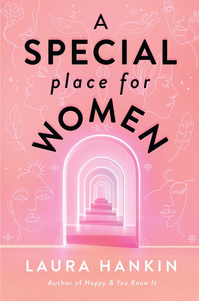'A Special Place for Women' by Laura Hankin