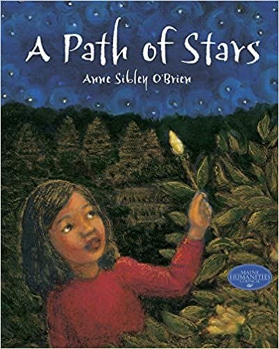 A Path of Stars, by Anne Sibley O'Brien