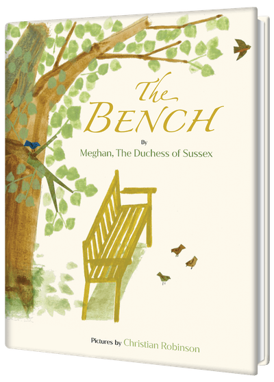 'The Bench' By Meghan, The Duchess of Sussex