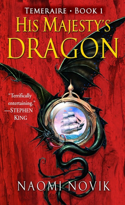 'His Majesty's Dragon' by Naomi Novik