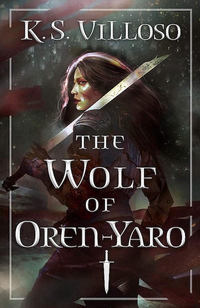 'The Wolf of Oren-Yaro' by K.S. Villoso