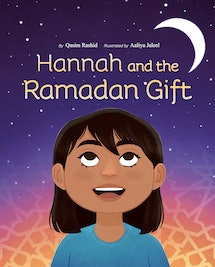 The cover of Hannah and the Ramadan gift by Qasim Rashid, featured an illustration of a little girl looking up at the night sky.