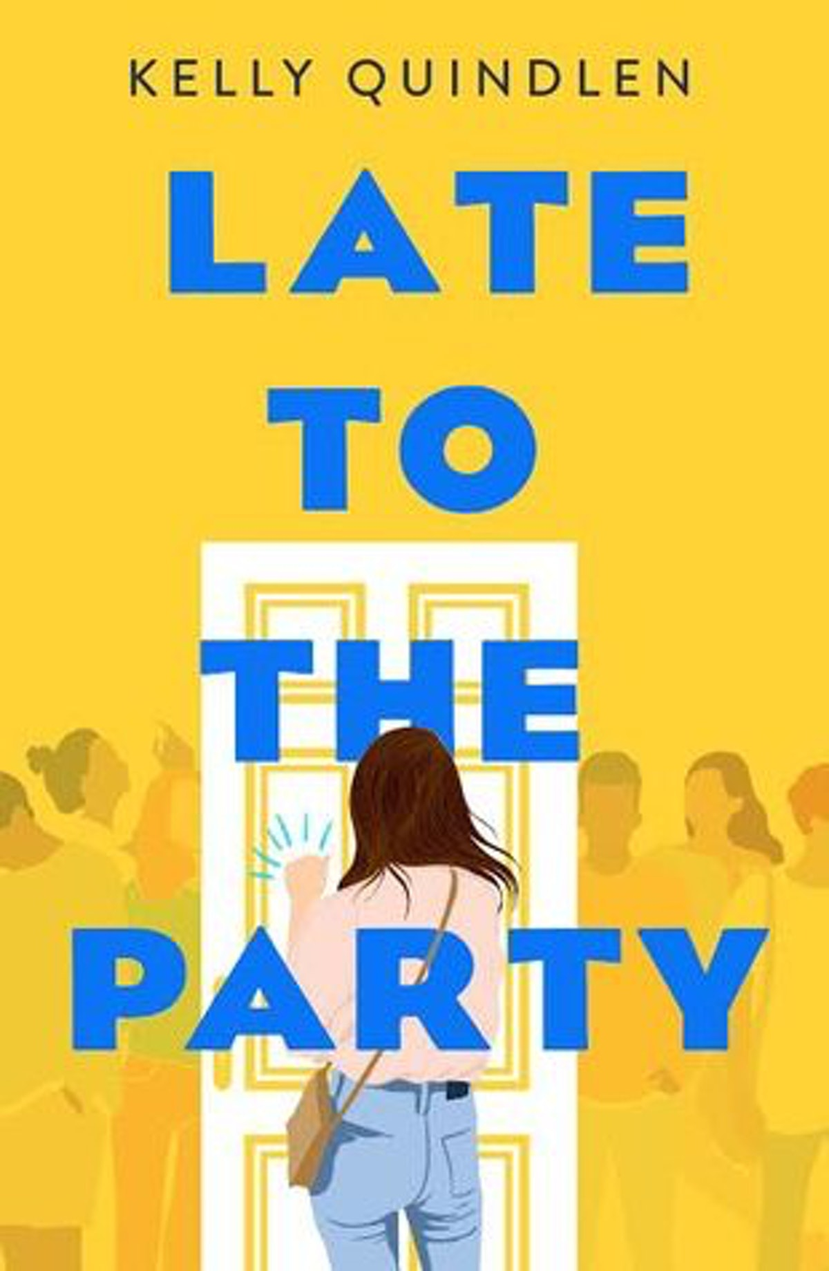 'Late to the Party' by Kelly Quindlen