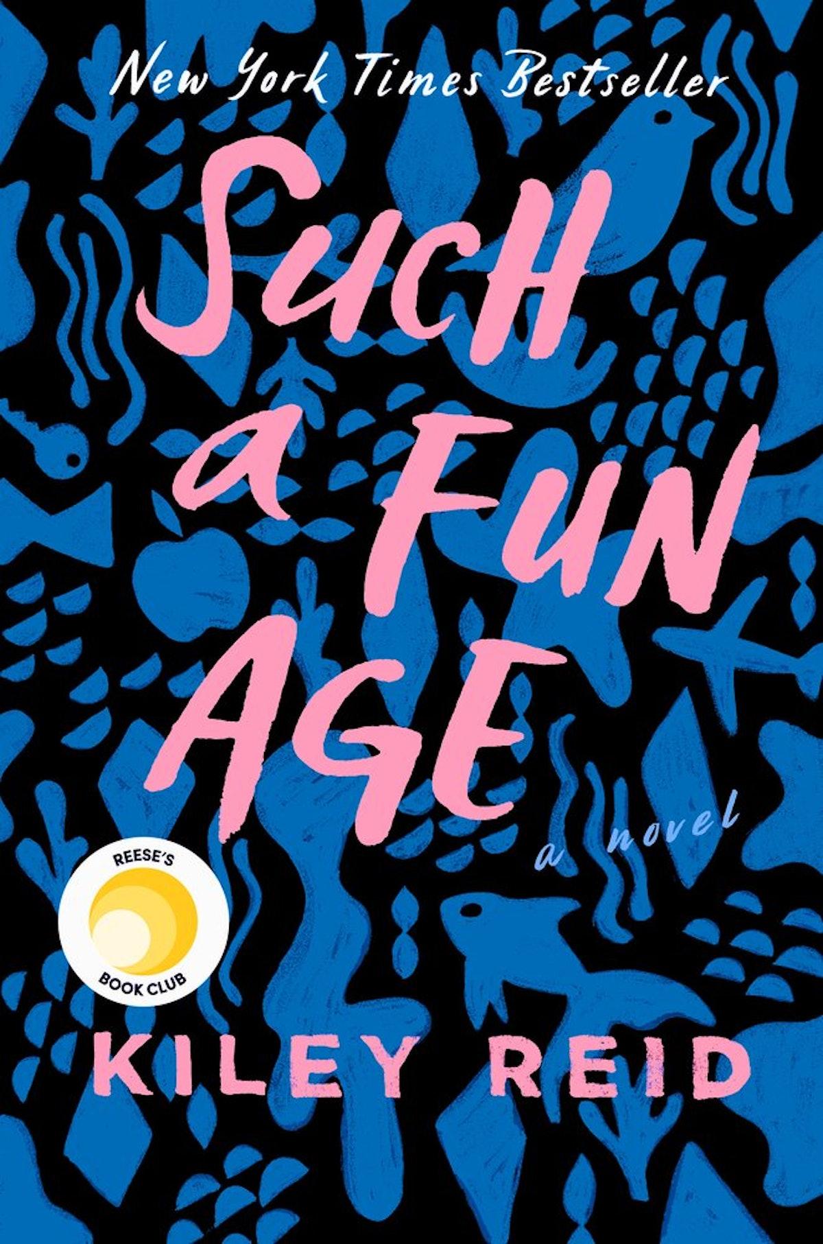 'Such a Fun Age' by Kiley Reid