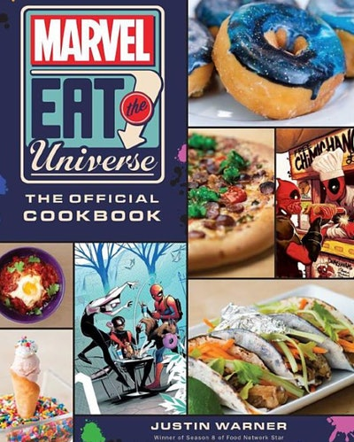 """""""Marvel Eat the Universe: The Official Cookbook"""" by Justin Warner"""