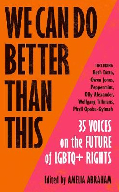'We Can Do Better Than This' edited by Amelia Abraham