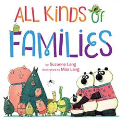 'All Kinds of Families' by Suzanne Lang