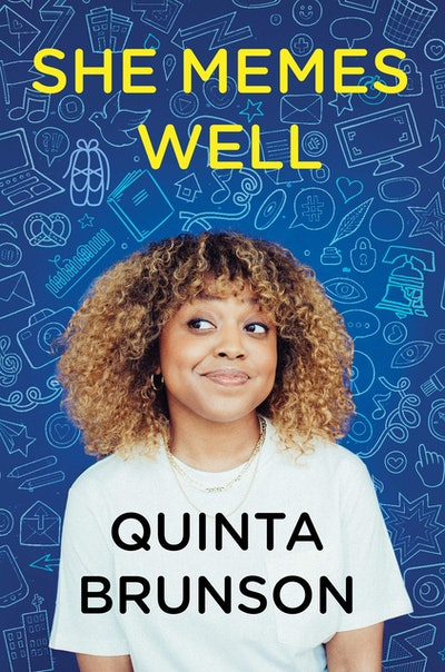 'She Memes Well' by Quinta Brunson