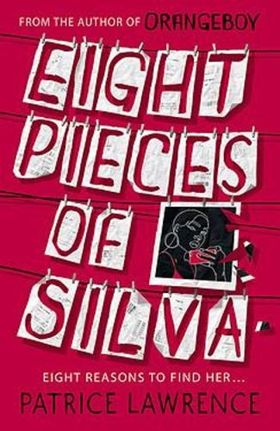 'Eight Pieces Of Silva' by Patrice Lawrence