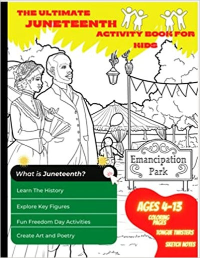 The Ultimate Juneteenth Activity Book