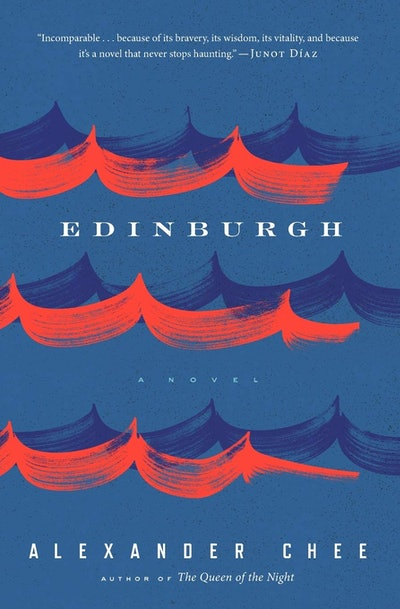 'Edinburgh' by Alexander Chee
