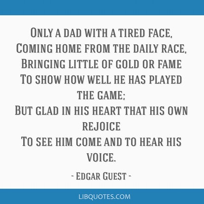 """""""Only A Dad"""" by Edgar Guest is a great Father's Day poem."""