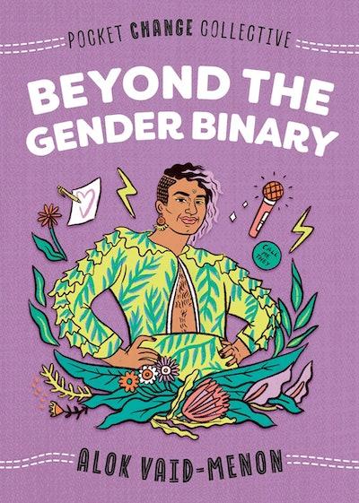 'Beyond The Gender Binary' by Alok Vaid-Menon