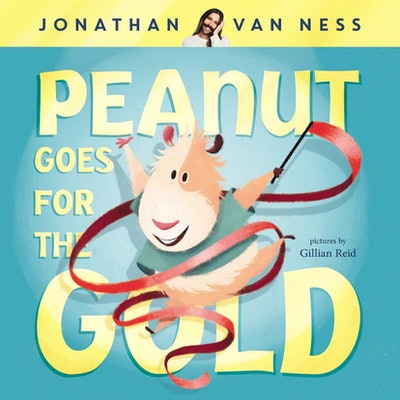 'Peanut Goes For The Gold' by Jonathan Van Ness, illustrated by Gillian Reid