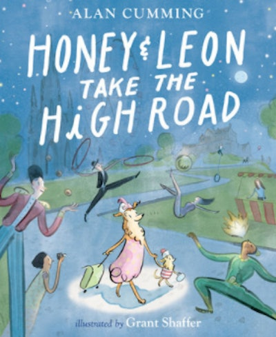 'Honey & Leon Take the High Road' by Alan Cummings and Grant Shaffer
