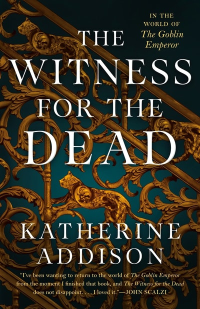 'The Witness for the Dead' by Katherine Addison