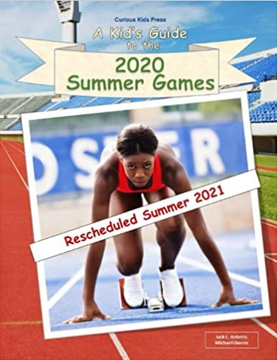A Kid's Guide To The 2020 Summer Games